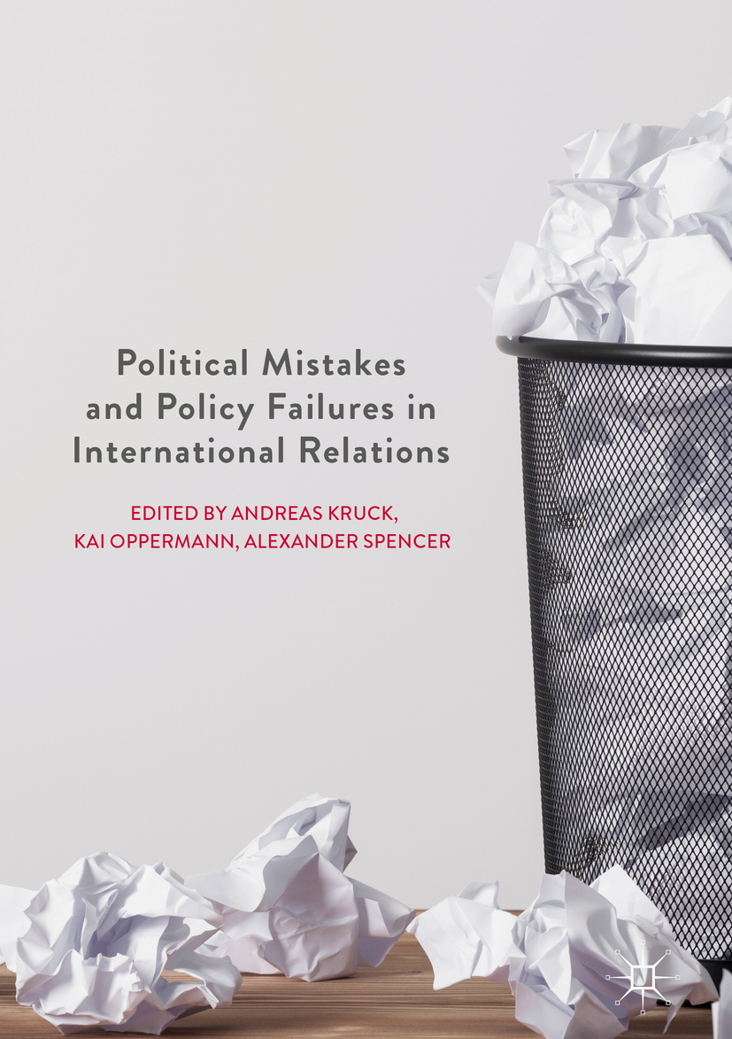 Kruck, Andreas - Political Mistakes and Policy Failures in International Relations, ebook