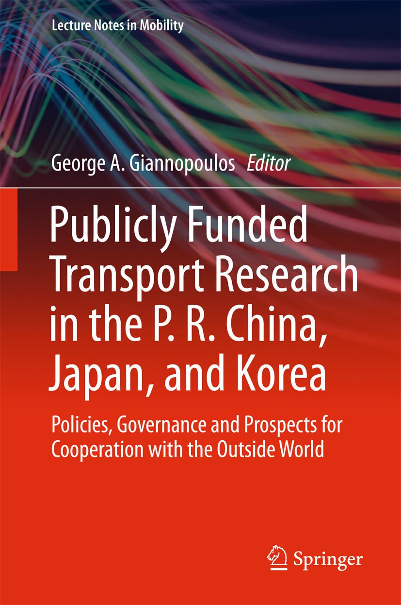 Giannopoulos, George A. - Publicly Funded Transport Research in the P. R. China, Japan, and Korea, ebook