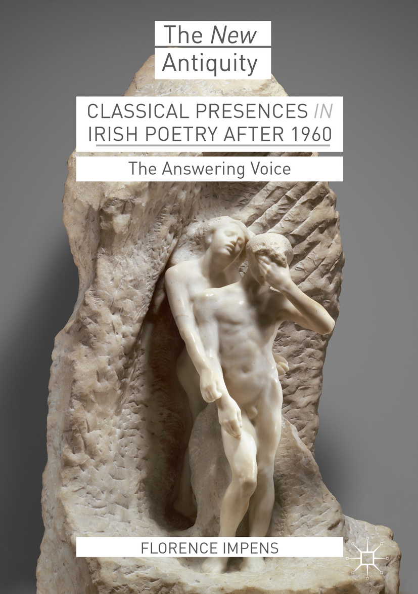 Impens, Florence - Classical Presences in Irish Poetry after 1960, ebook