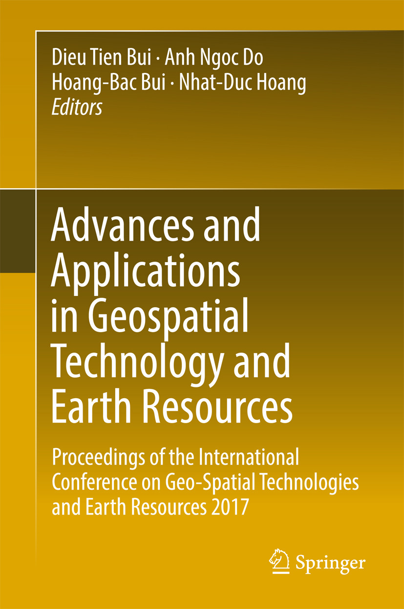 Bui, Dieu Tien - Advances and Applications in Geospatial Technology and Earth Resources, e-bok