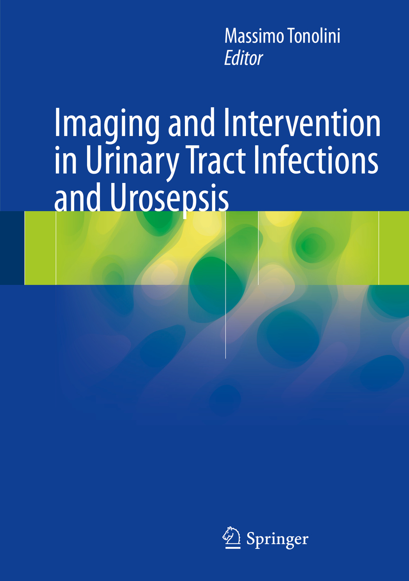 Tonolini, Massimo - Imaging and Intervention in Urinary Tract Infections and Urosepsis, ebook