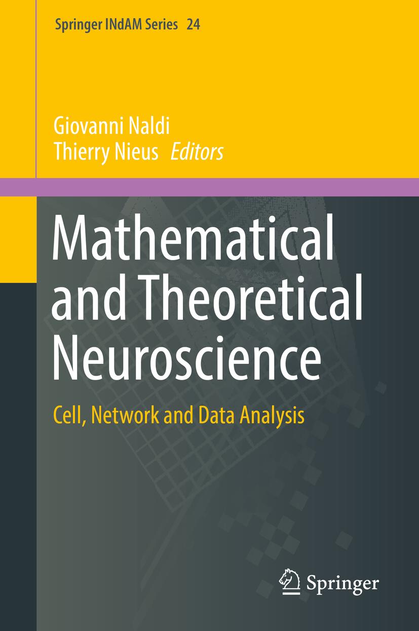 Naldi, Giovanni - Mathematical and Theoretical Neuroscience, ebook