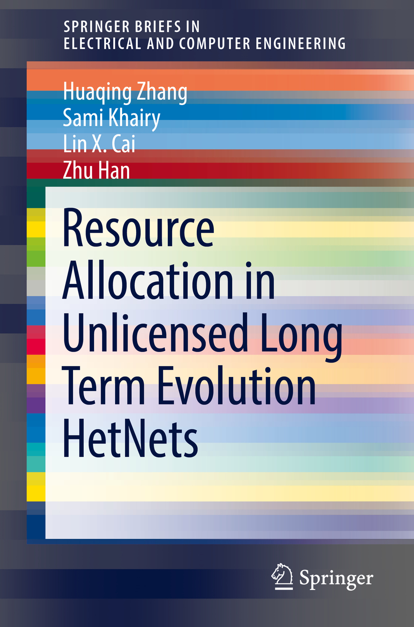 Cai, Lin X. - Resource Allocation in Unlicensed Long Term Evolution HetNets, ebook