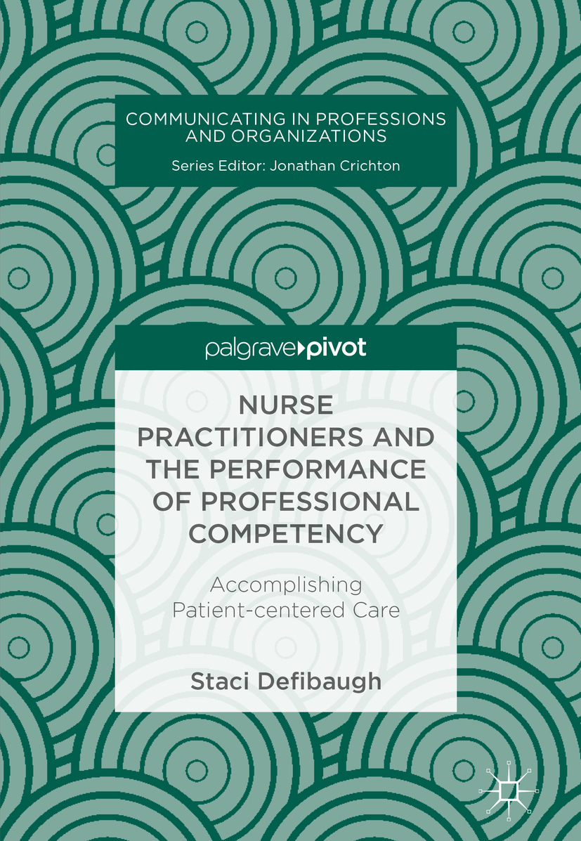 Defibaugh, Staci - Nurse Practitioners and the Performance of Professional Competency, ebook