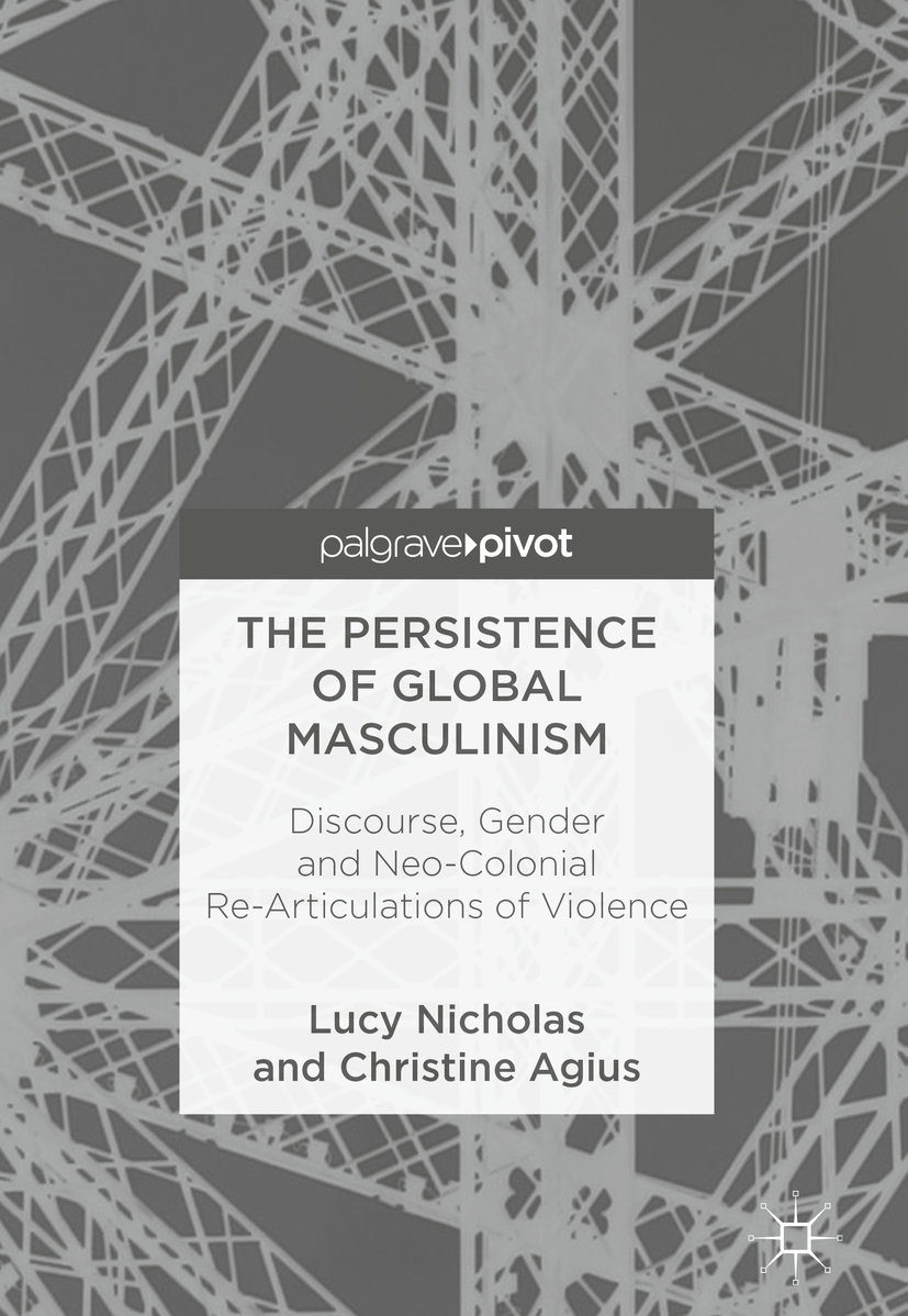 Agius, Christine - The Persistence of Global Masculinism, ebook