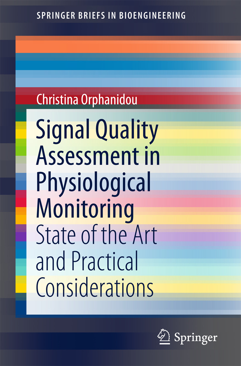 Orphanidou, Christina - Signal Quality Assessment in Physiological Monitoring, ebook