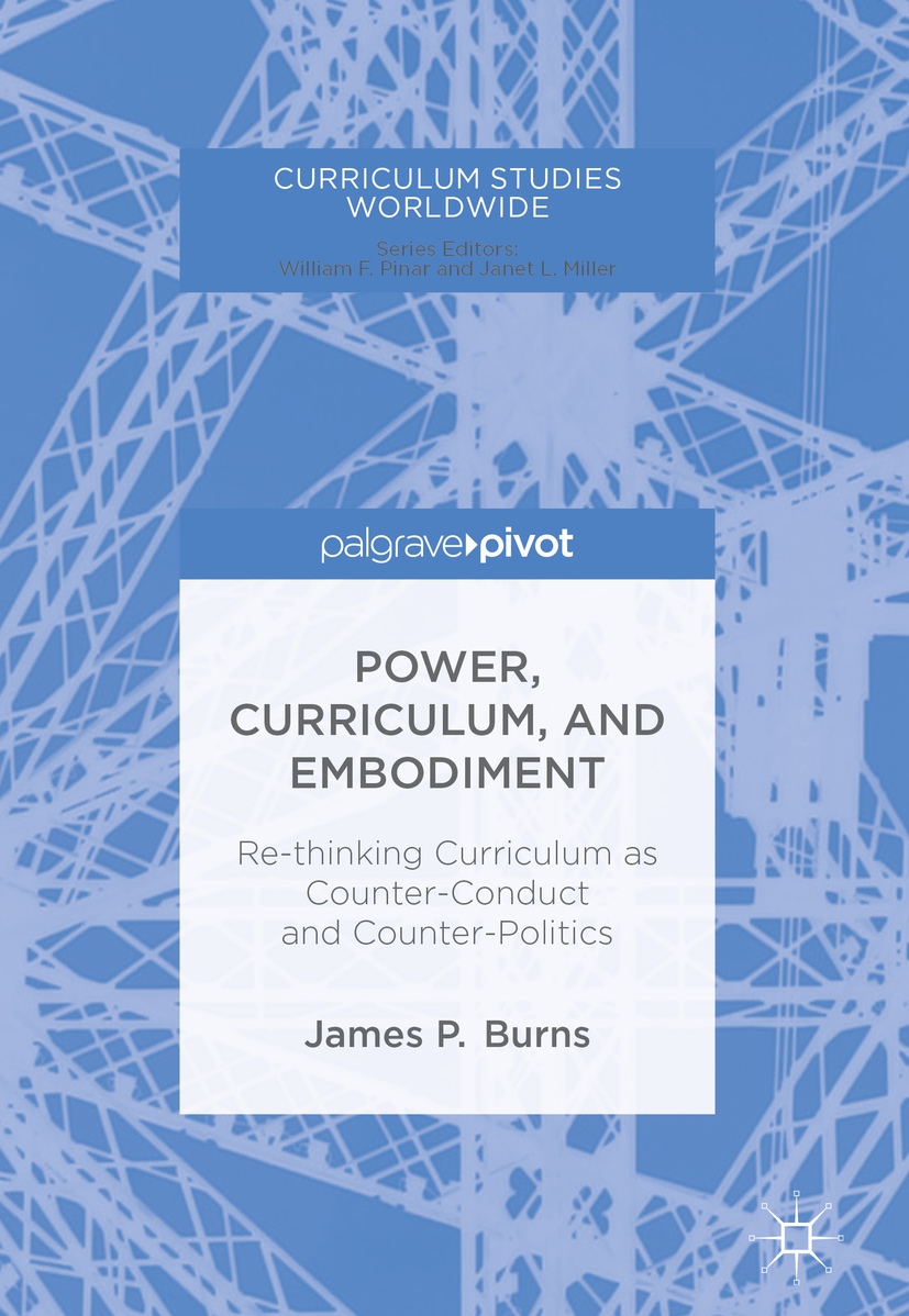 Burns, James P. - Power, Curriculum, and Embodiment, ebook