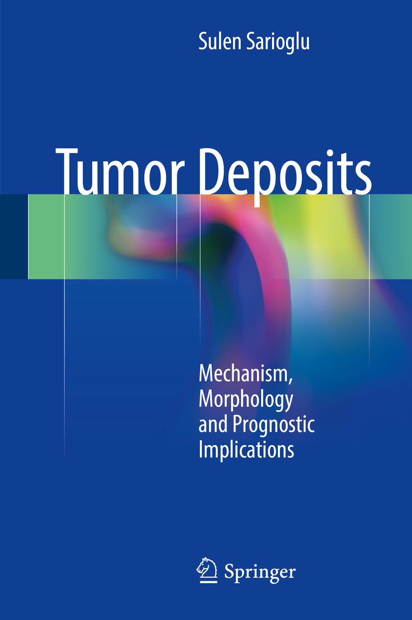 Sarioglu, Sulen - Tumor Deposits, ebook