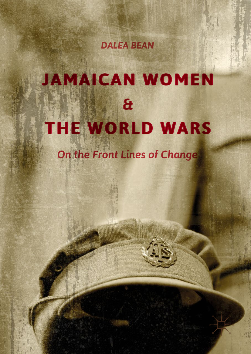 Bean, Dalea - Jamaican Women and the World Wars, ebook