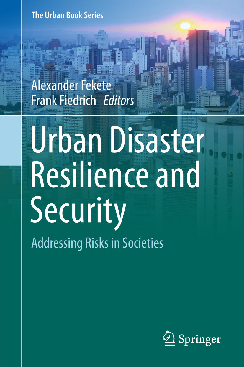 Fekete, Alexander - Urban Disaster Resilience and Security, ebook