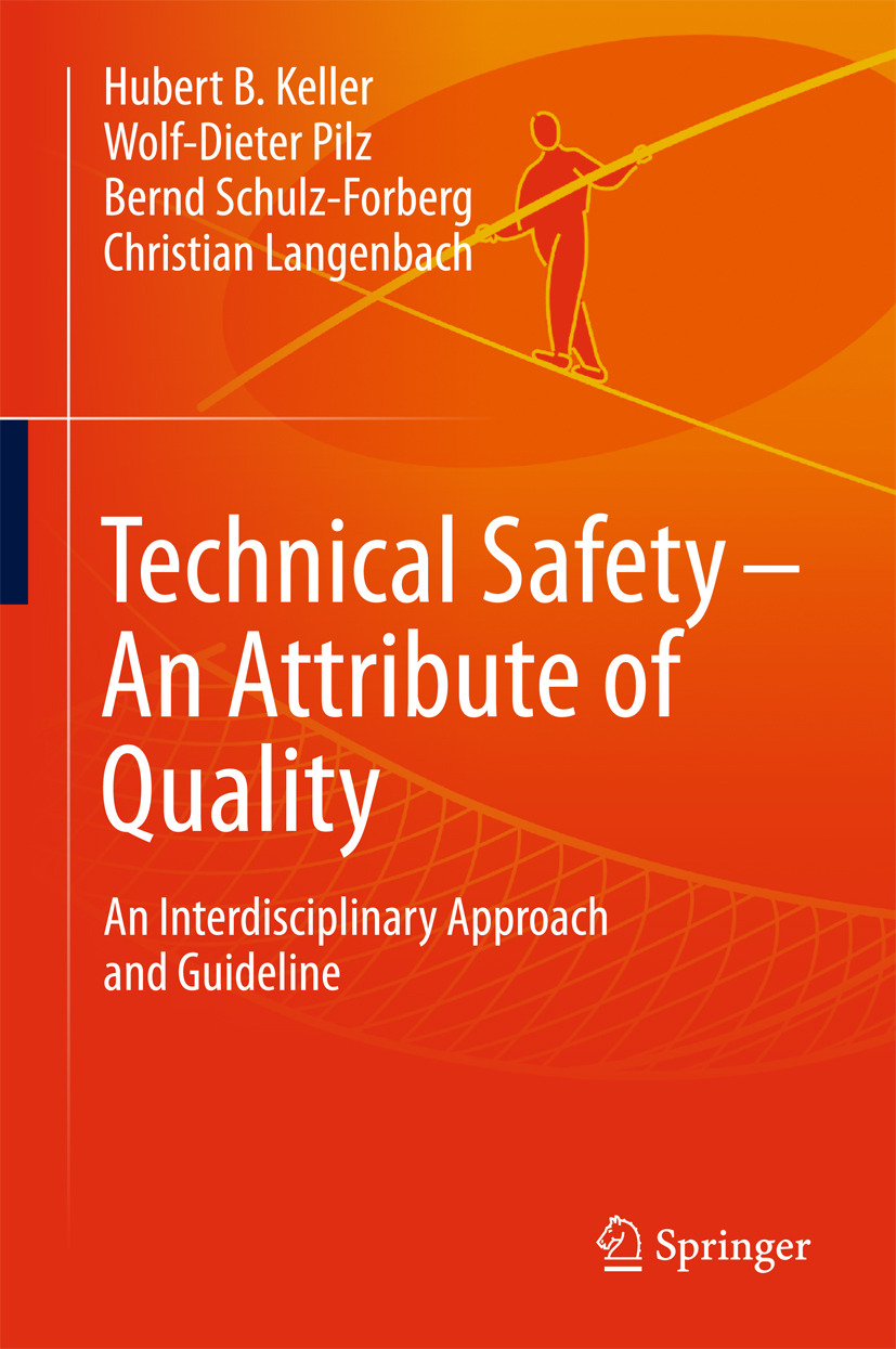 Keller, Hubert - Technical Safety – An Attribute of Quality, ebook