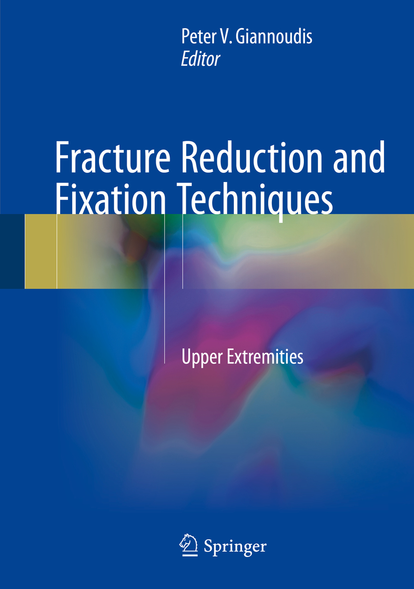 Giannoudis, Peter V. - Fracture Reduction and Fixation Techniques, ebook