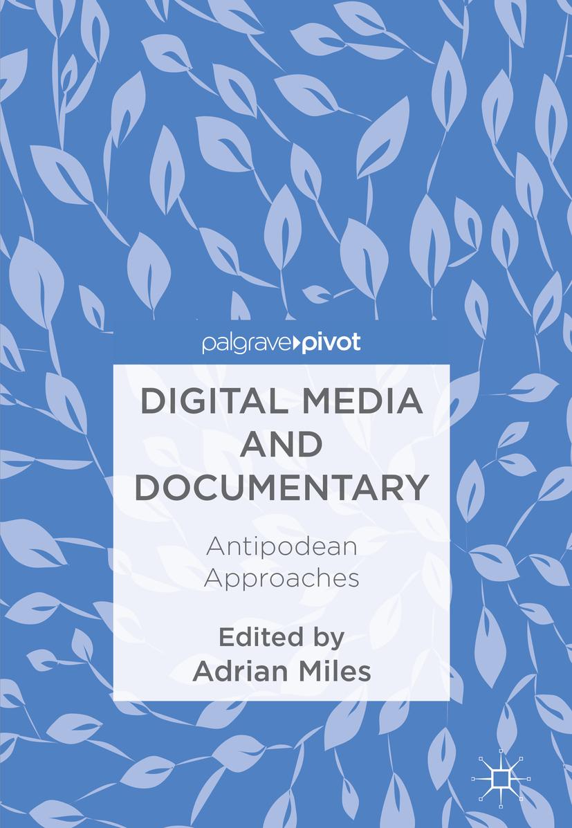 Miles, Adrian - Digital Media and Documentary, ebook