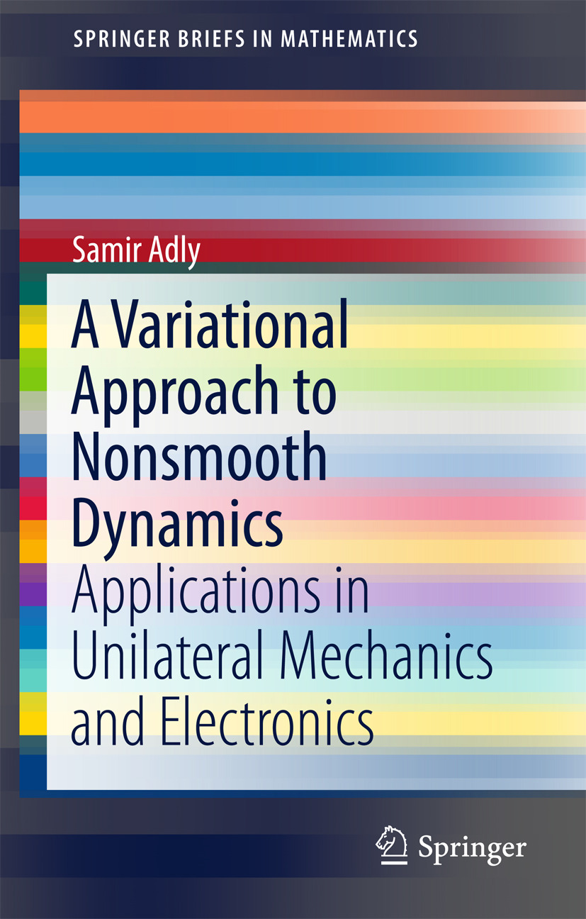 Adly, Samir - A Variational Approach to Nonsmooth Dynamics, ebook