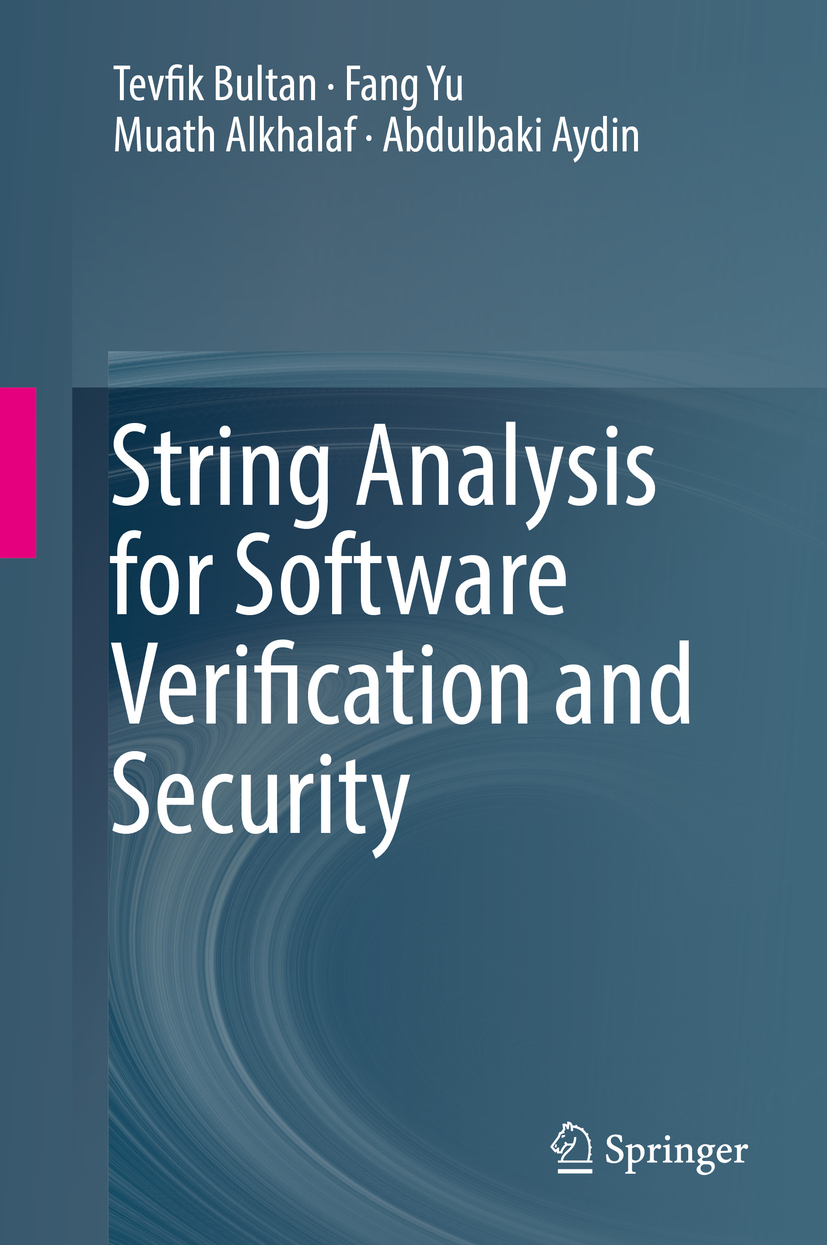 Alkhalaf, Muath - String Analysis for Software Verification and Security, ebook