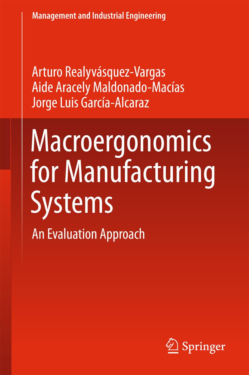 García-Alcaraz, Jorge Luis - Macroergonomics for Manufacturing Systems, ebook
