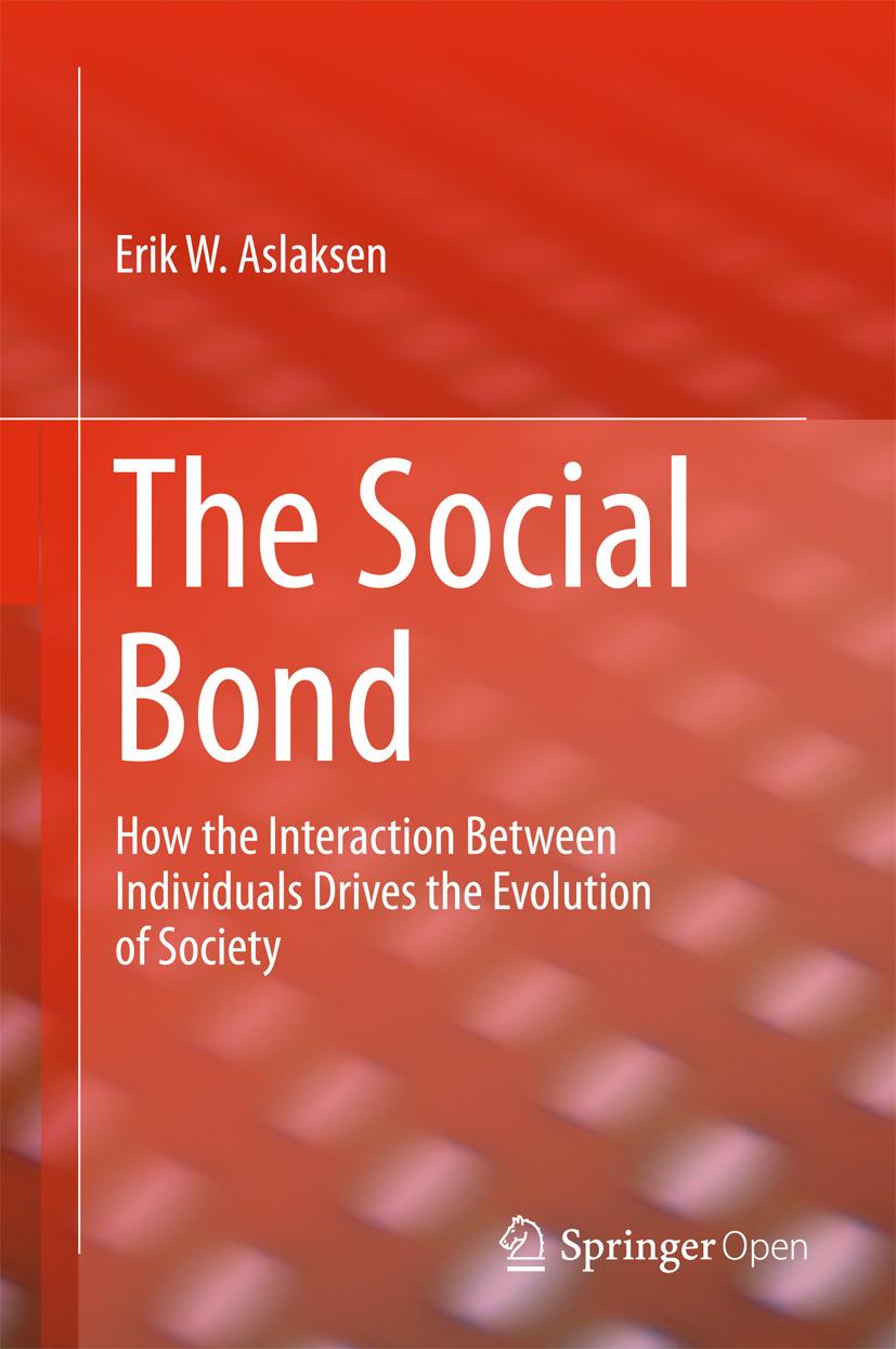 Aslaksen, Erik W. - The Social Bond, ebook