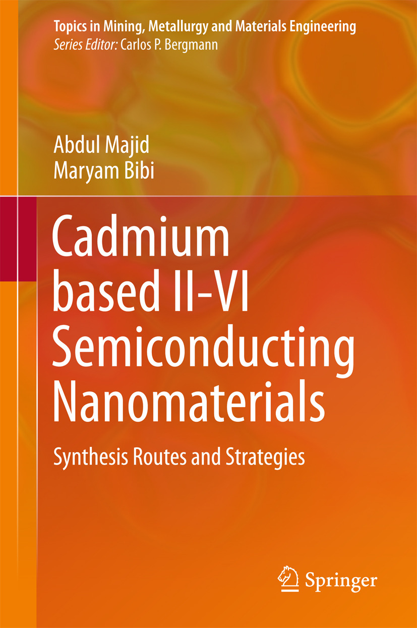 Bibi, Maryam - Cadmium based II-VI Semiconducting Nanomaterials, ebook