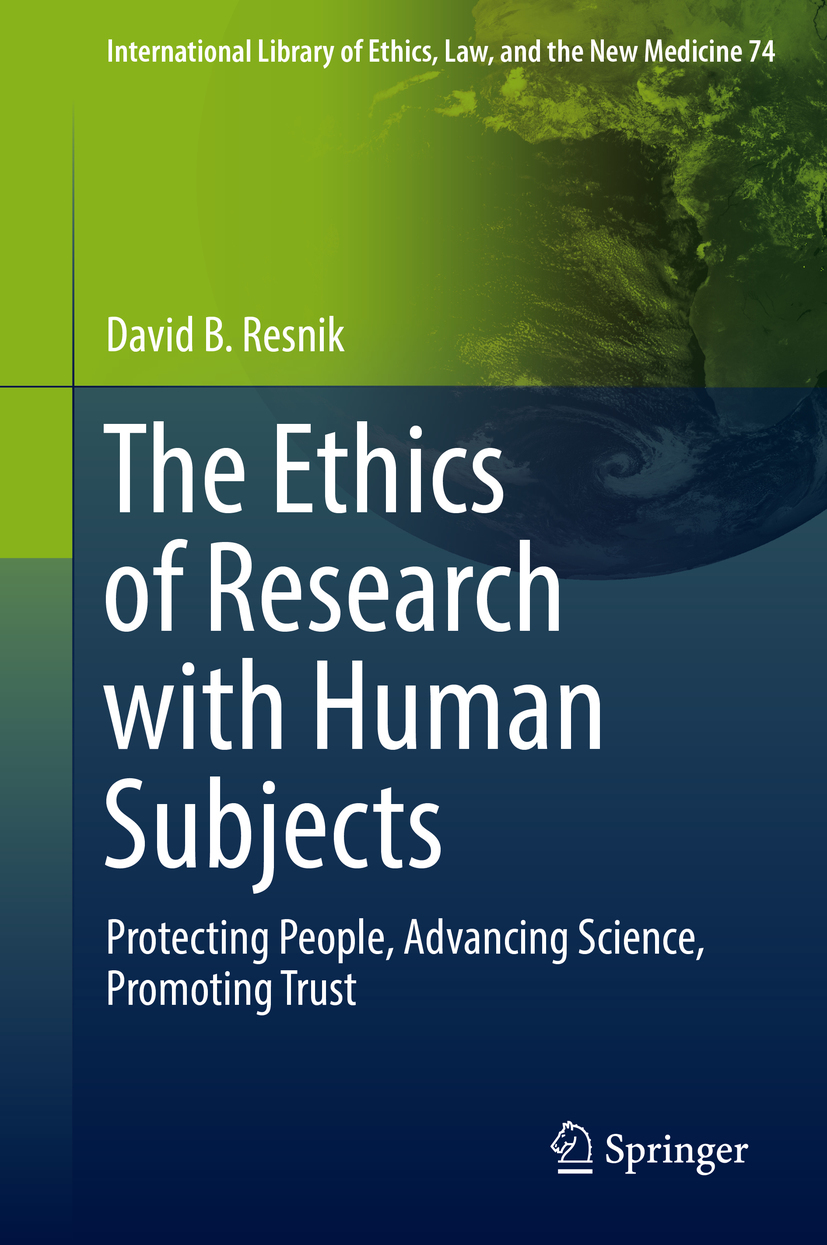 Resnik, David B. - The Ethics of Research with Human Subjects, e-kirja
