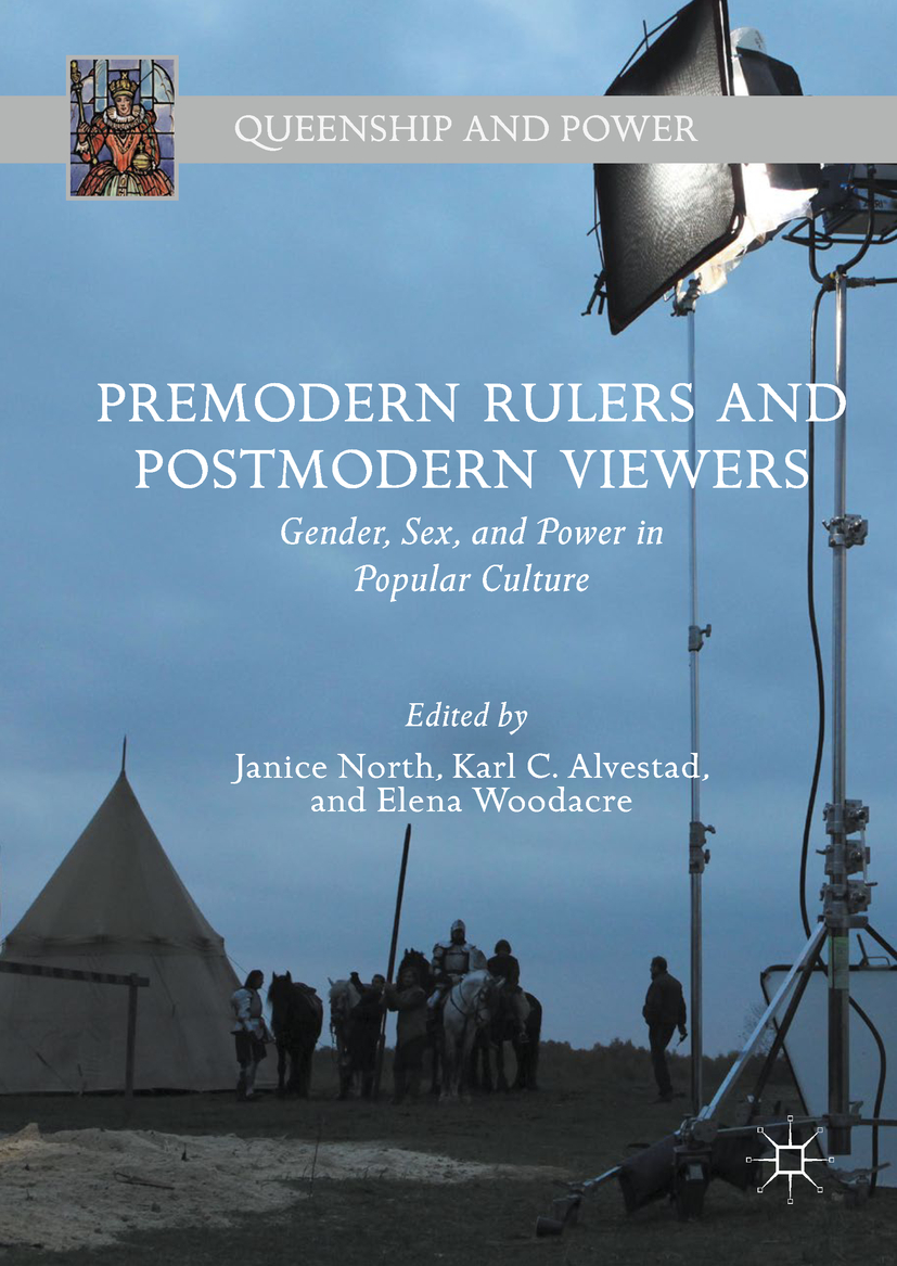 Alvestad, Karl C. - Premodern Rulers and Postmodern Viewers, ebook