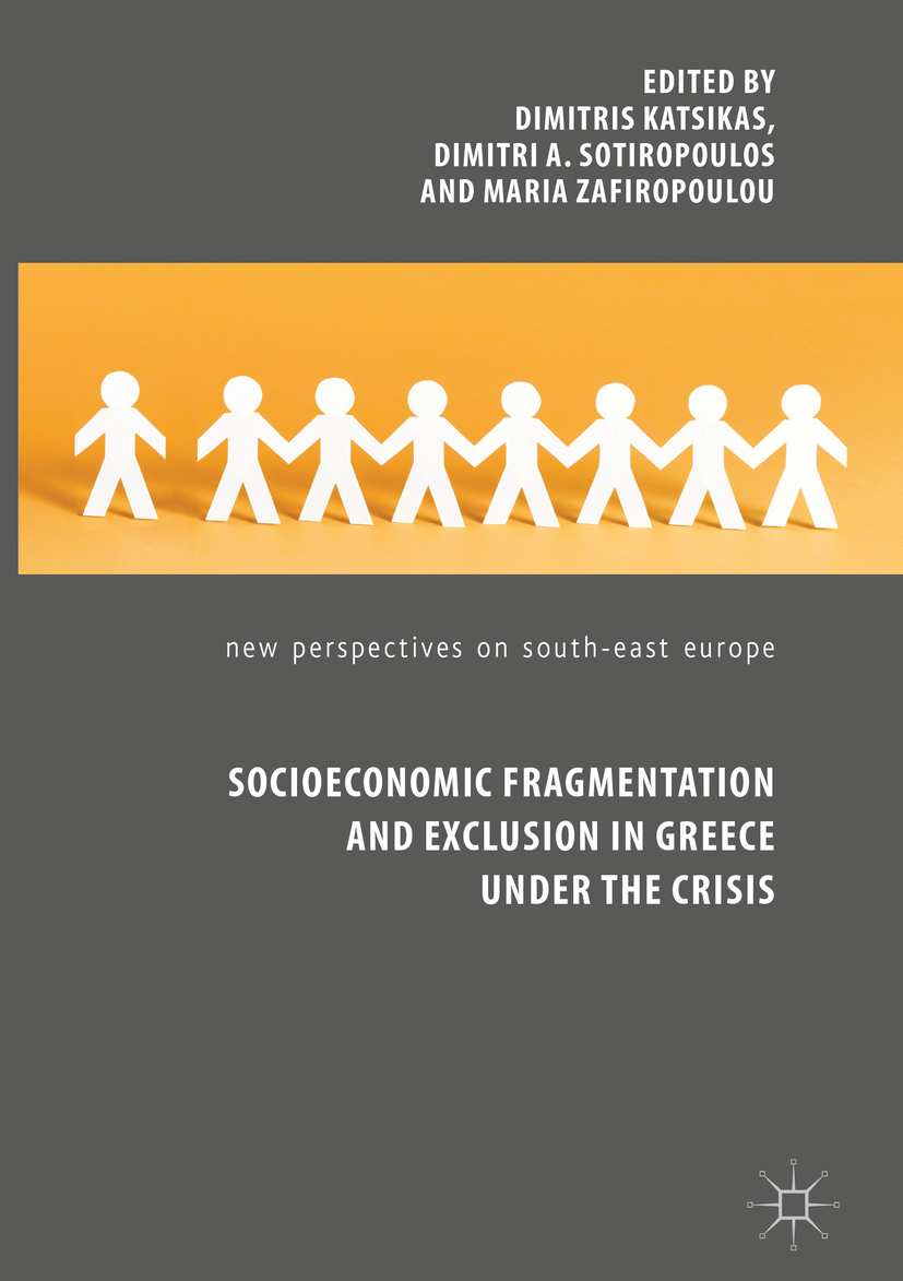 Katsikas, Dimitris - Socioeconomic Fragmentation and Exclusion in Greece under the Crisis, ebook