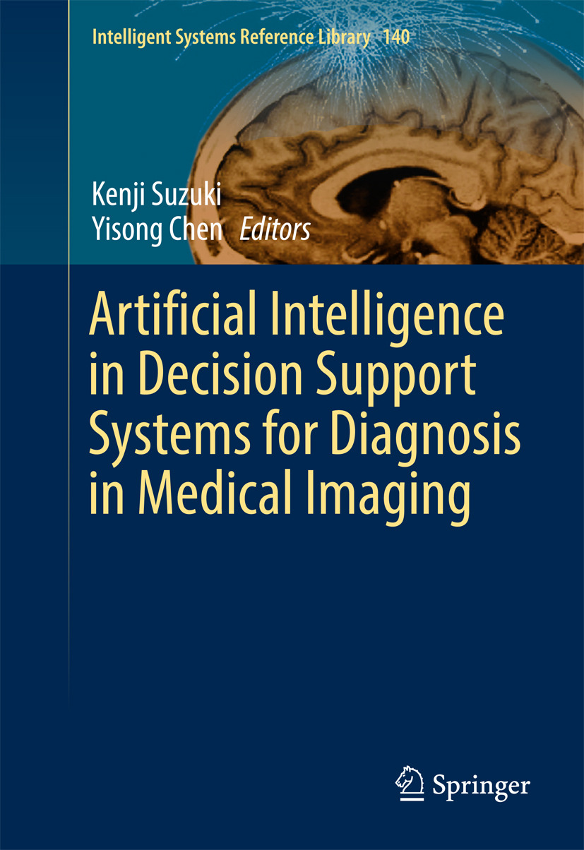 Chen, Yisong - Artificial Intelligence in Decision Support Systems for Diagnosis in Medical Imaging, ebook
