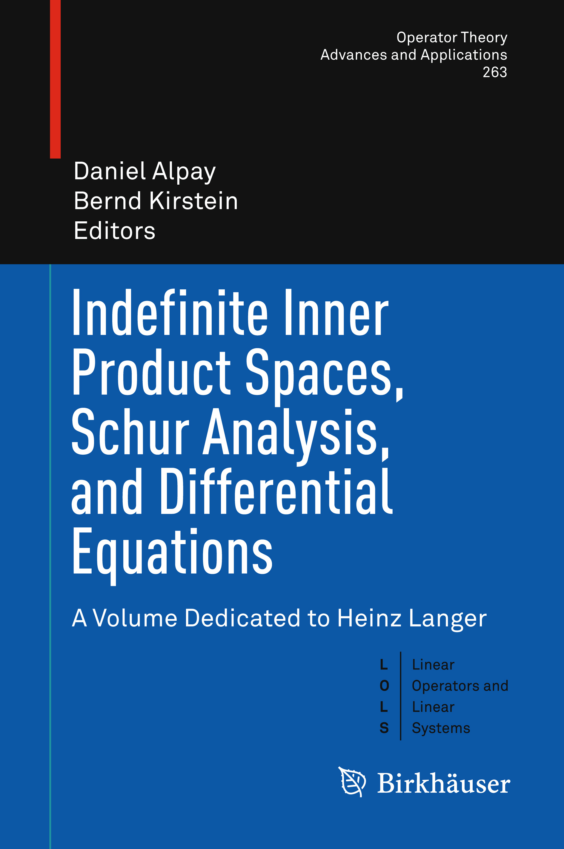 Alpay, Daniel - Indefinite Inner Product Spaces, Schur Analysis, and Differential Equations, ebook
