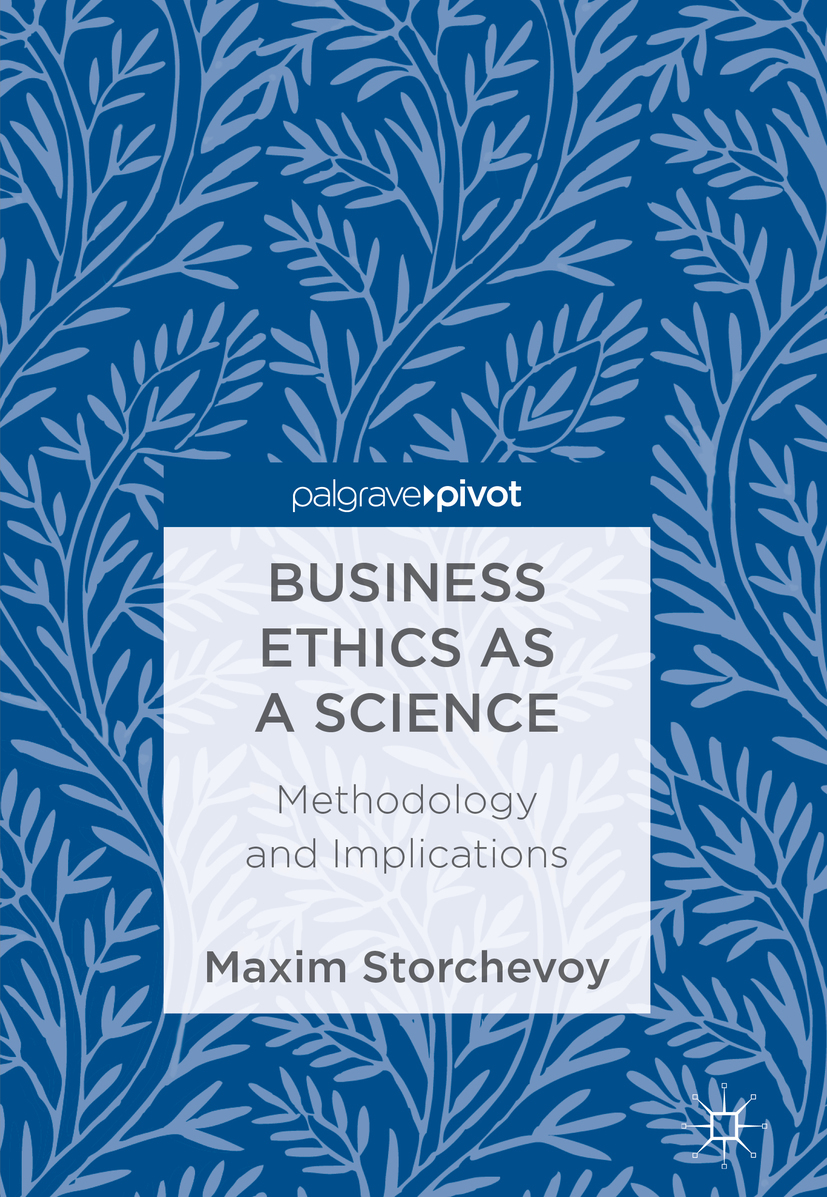 Storchevoy, Maxim - Business Ethics as a Science, ebook