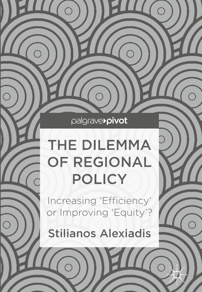 Alexiadis, Stilianos - The Dilemma of Regional Policy, ebook