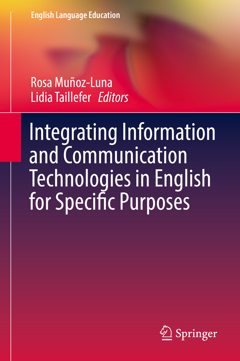 Muñoz-Luna, Rosa - Integrating Information and Communication Technologies in English for Specific Purposes, ebook