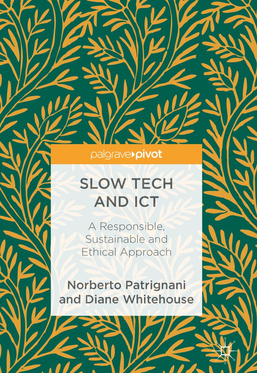 Patrignani, Norberto - Slow Tech and ICT, ebook
