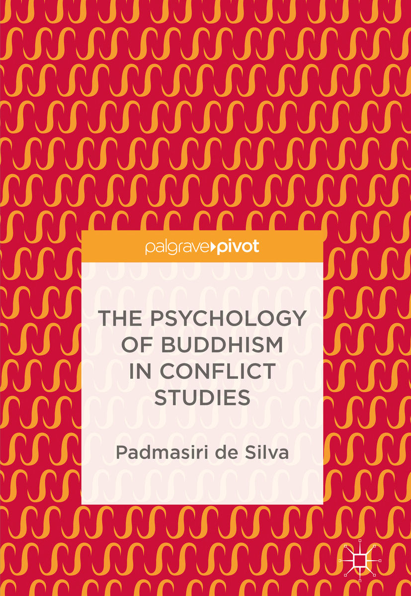 Silva, Padmasiri de - The Psychology of Buddhism in Conflict Studies, ebook