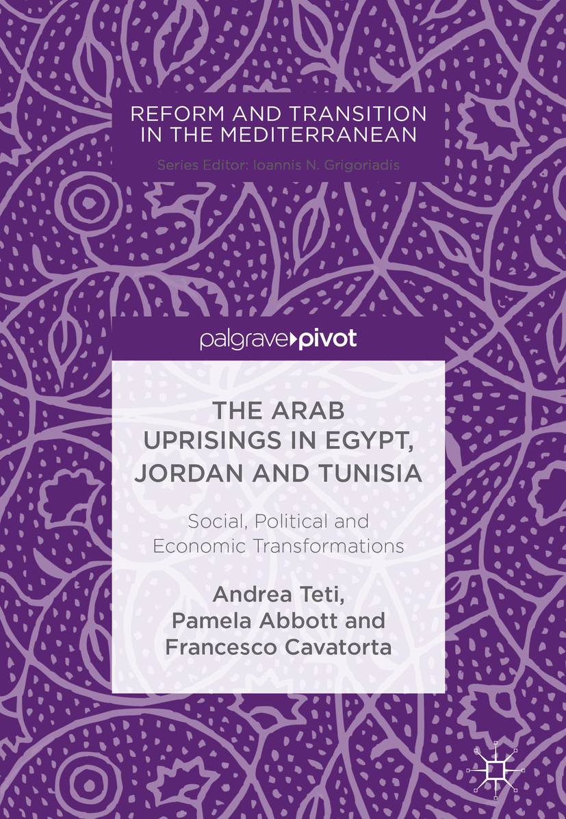 Abbott, Pamela - The Arab Uprisings in Egypt, Jordan and Tunisia, ebook