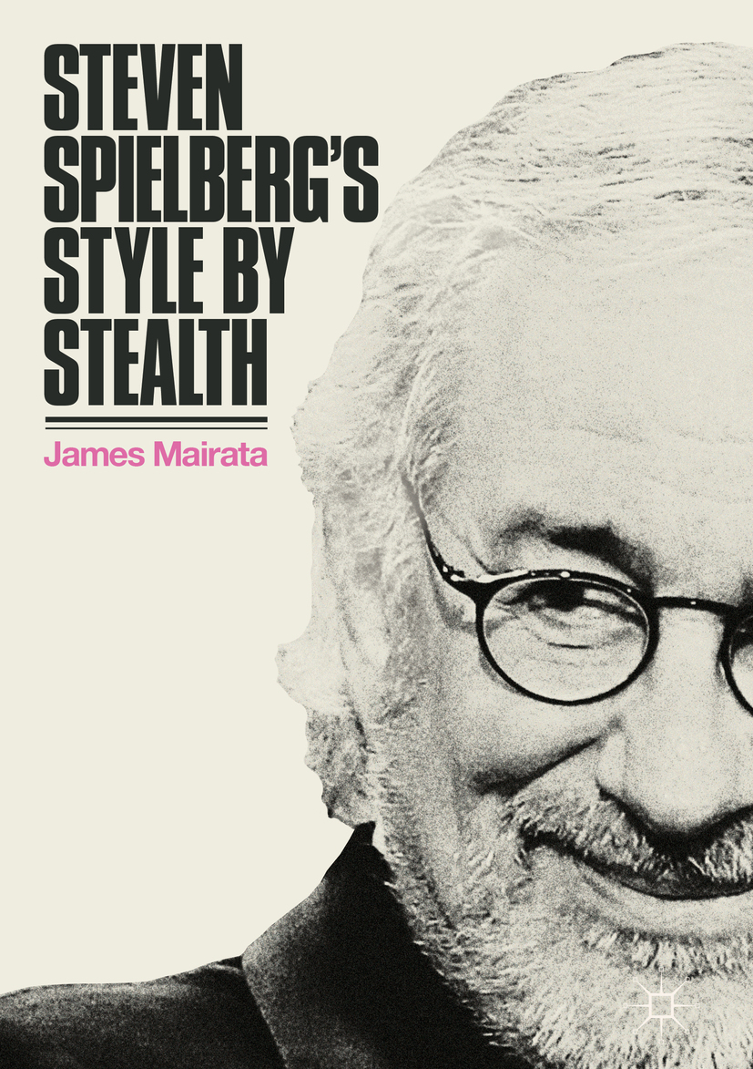 Mairata, James - Steven Spielberg's Style by Stealth, ebook