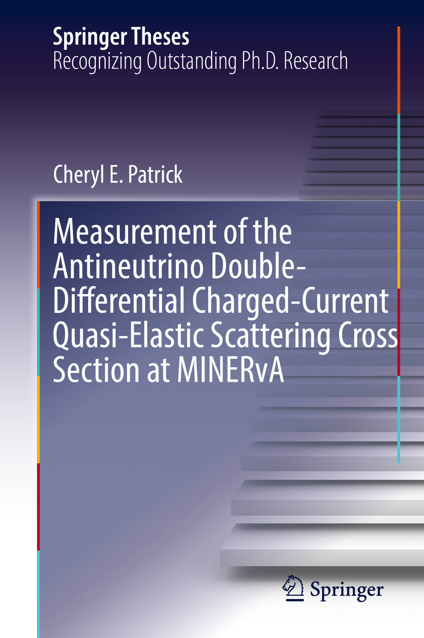 Patrick, Cheryl E. - Measurement of the Antineutrino Double-Differential Charged-Current Quasi-Elastic Scattering Cross Section at MINERvA, ebook