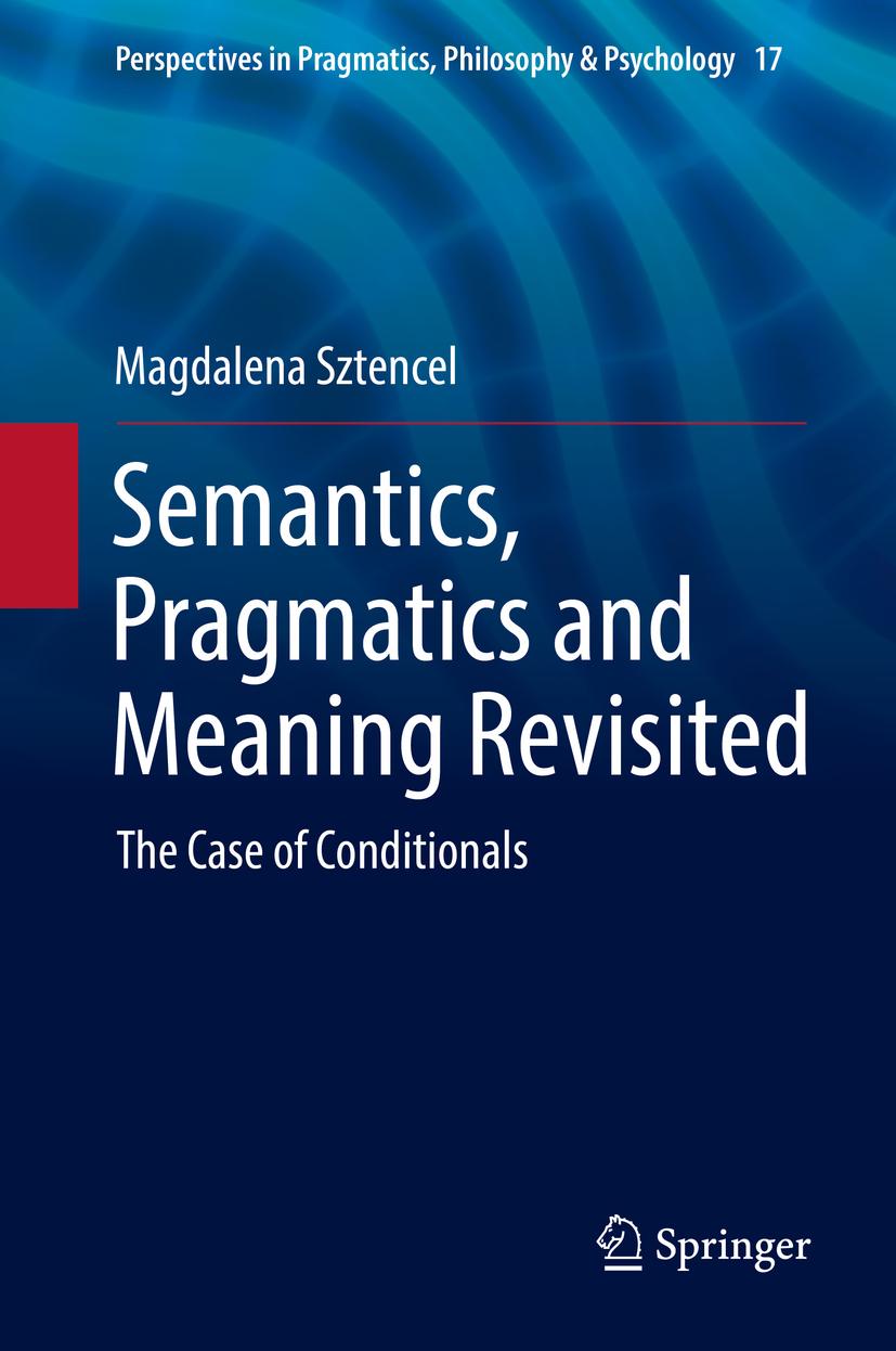 Sztencel, Magdalena - Semantics, Pragmatics and Meaning Revisited, ebook