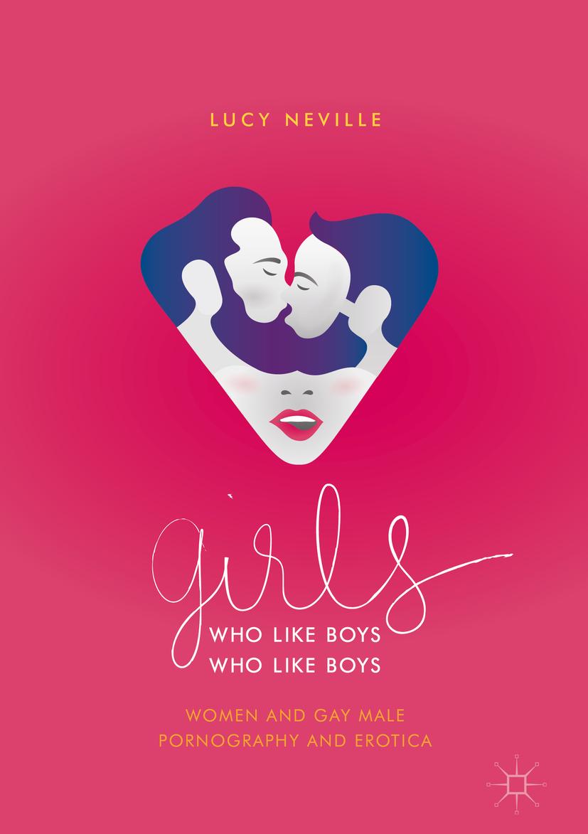 Neville, Lucy - Girls Who Like Boys Who Like Boys, ebook