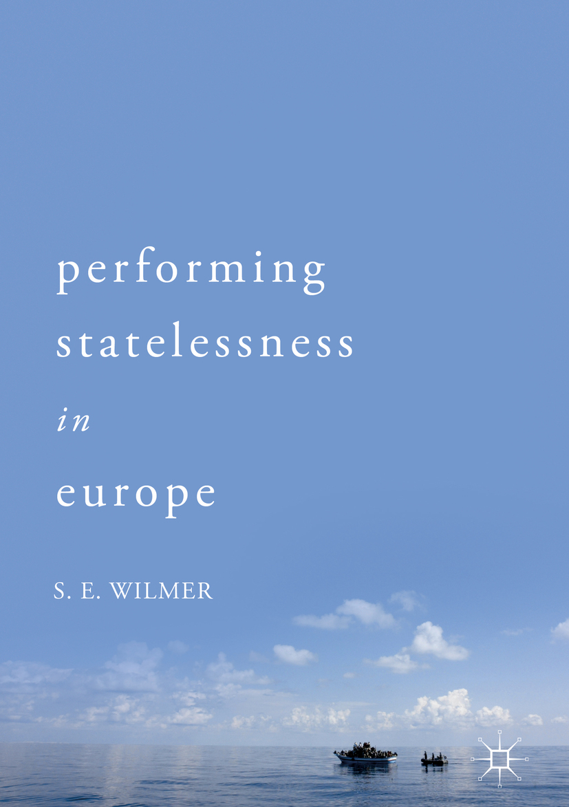 Wilmer, S.E. - Performing Statelessness in Europe, ebook