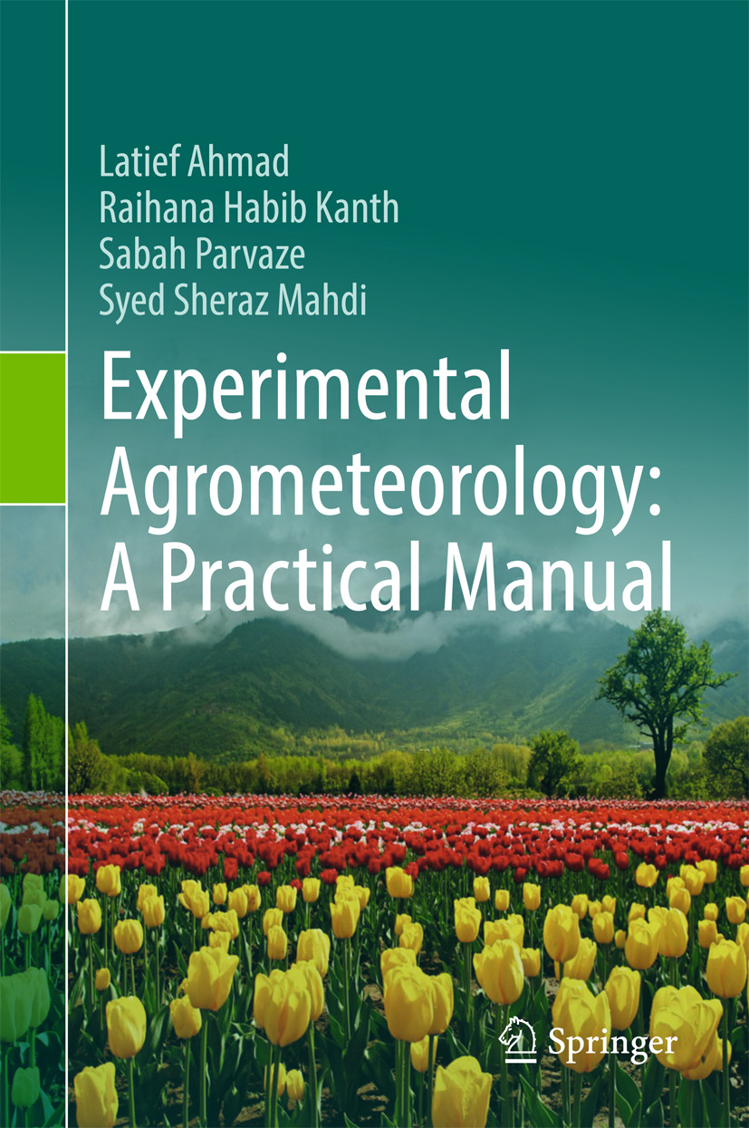 Ahmad, Latief - Experimental Agrometeorology: A Practical Manual, ebook
