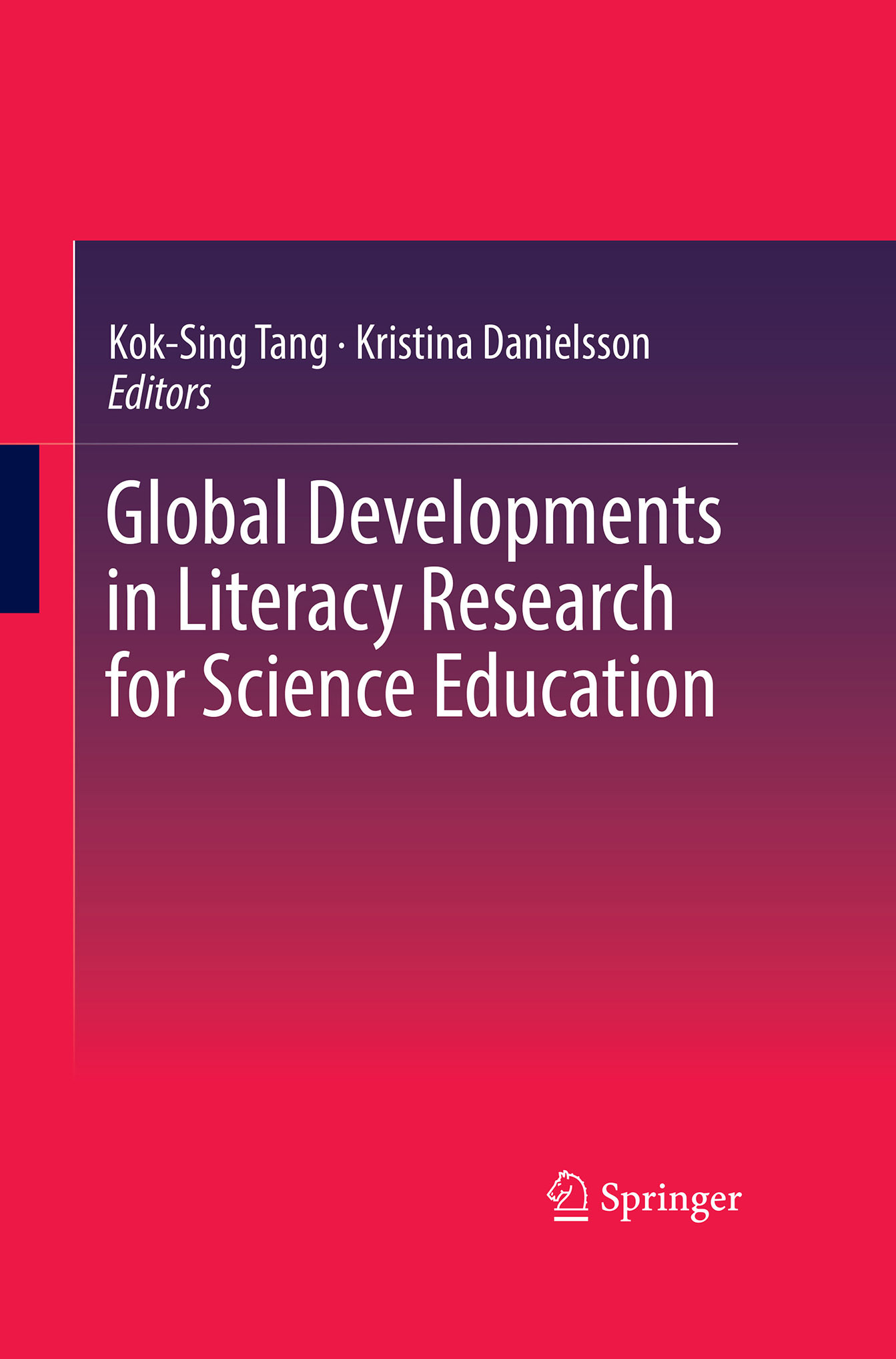 Danielsson, Kristina - Global Developments in Literacy Research for Science Education, ebook