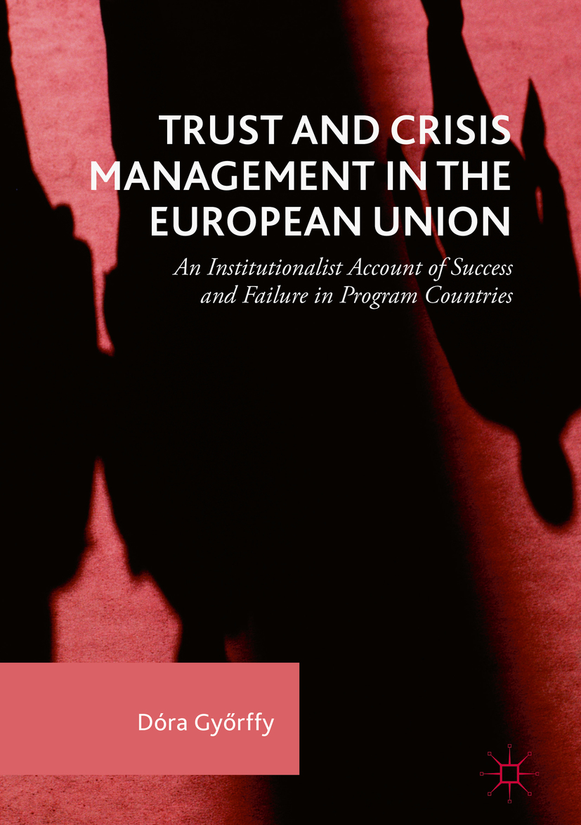 Győrffy, Dóra - Trust and Crisis Management in the European Union, ebook