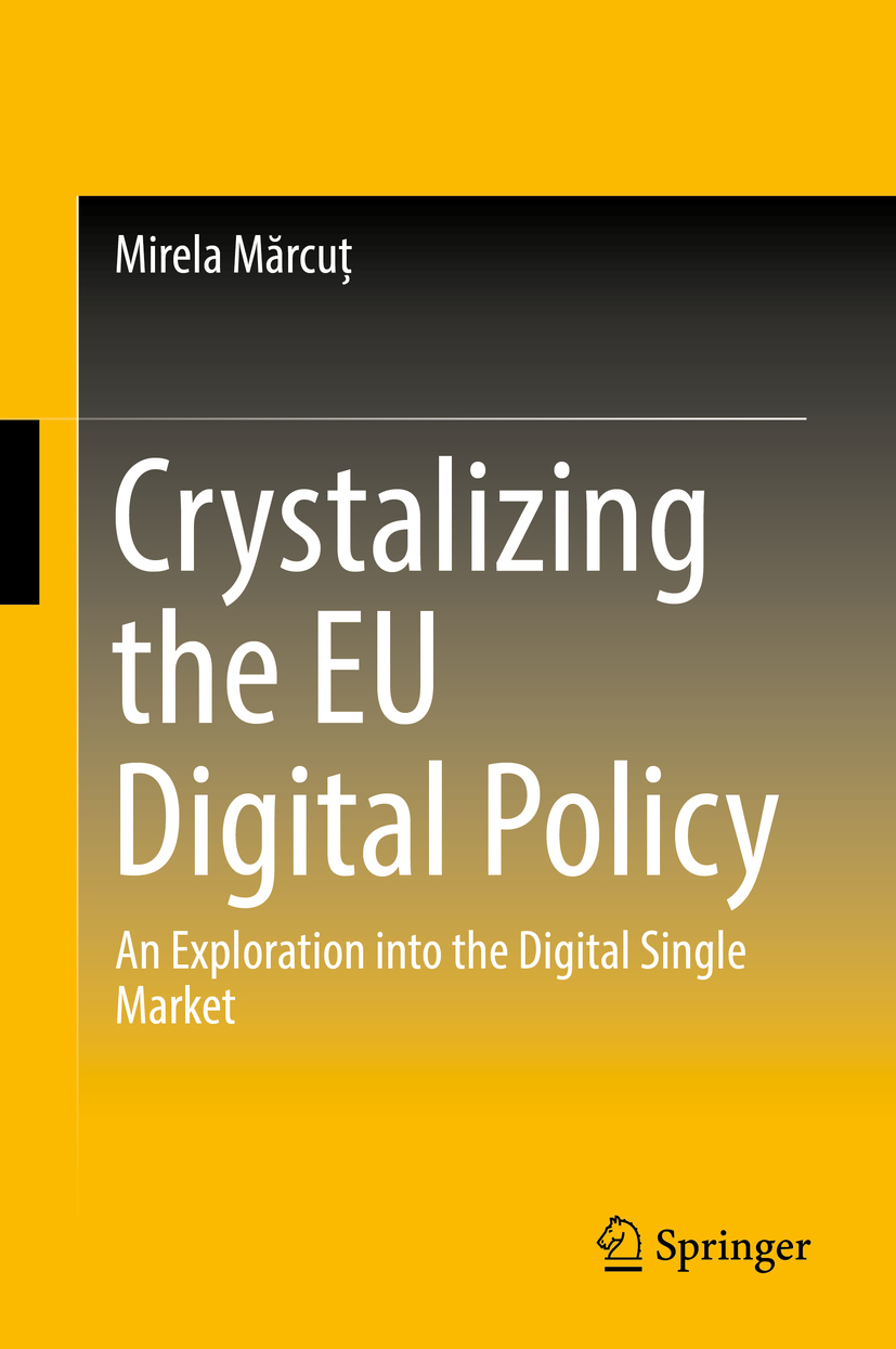 Mărcuț, Mirela - Crystalizing the EU Digital Policy, ebook