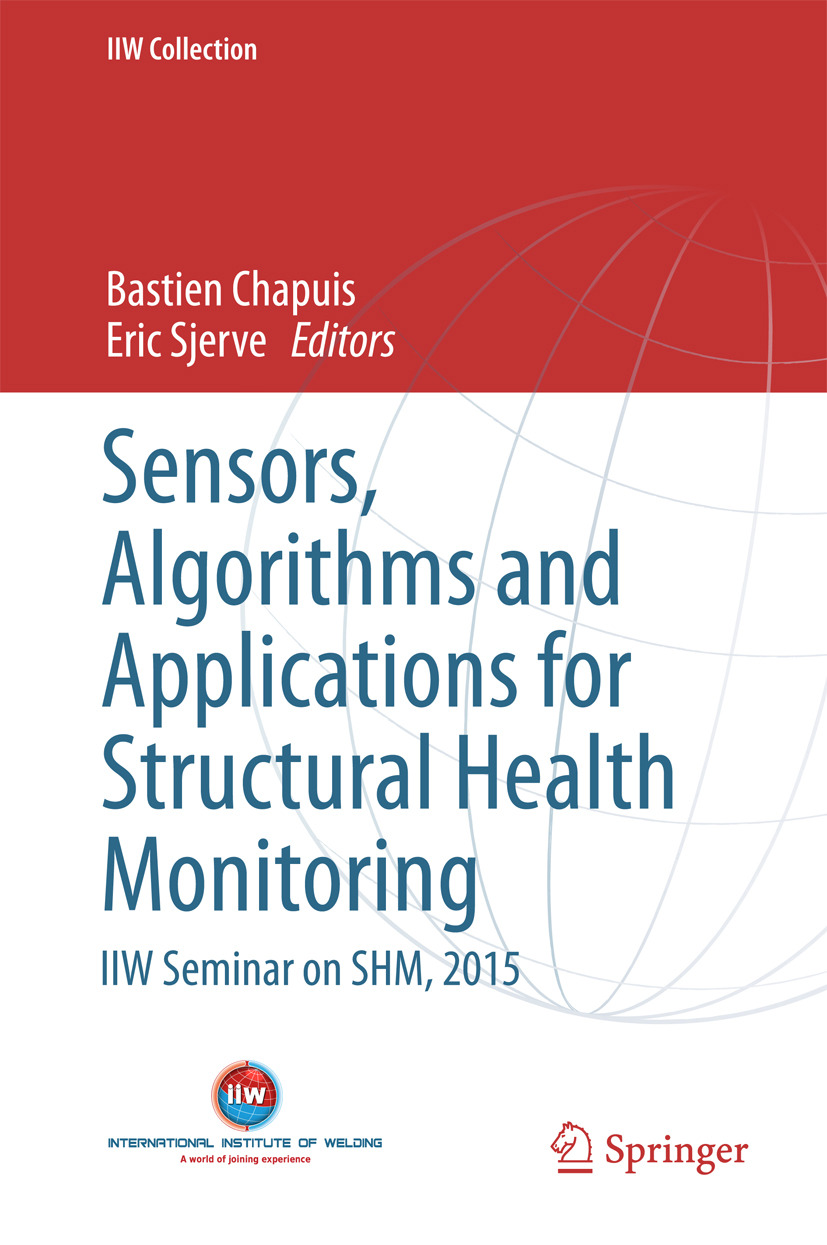 Chapuis, Bastien - Sensors, Algorithms and Applications for Structural Health Monitoring, ebook