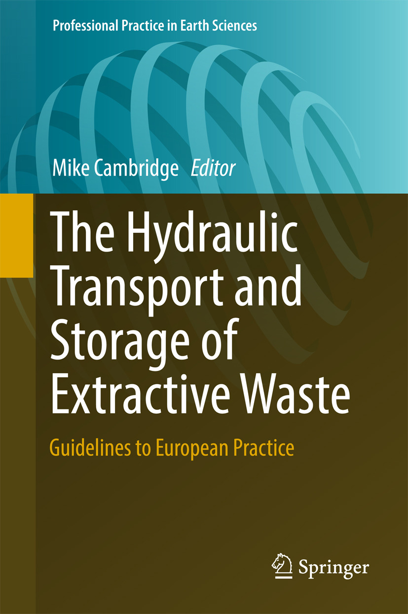 Cambridge, Mike - The Hydraulic Transport and Storage of  Extractive Waste, ebook
