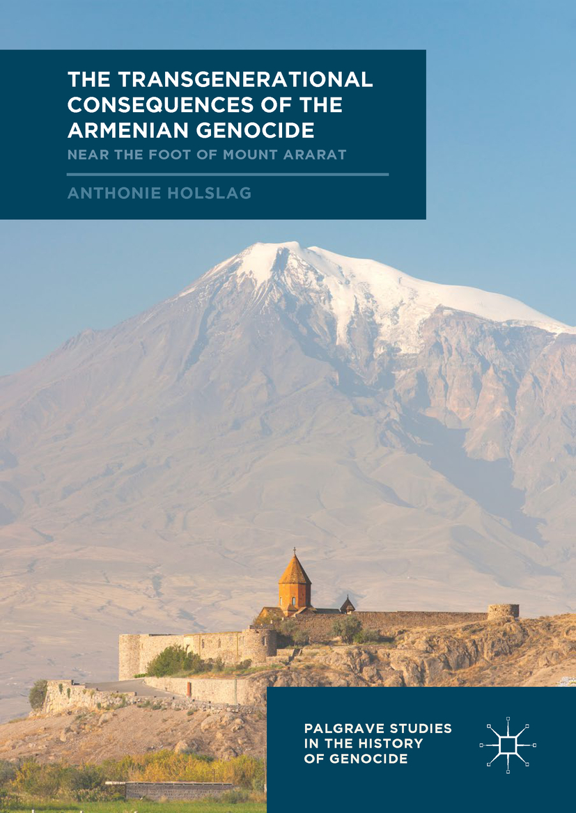 Holslag, Anthonie - The Transgenerational Consequences of the Armenian Genocide, ebook