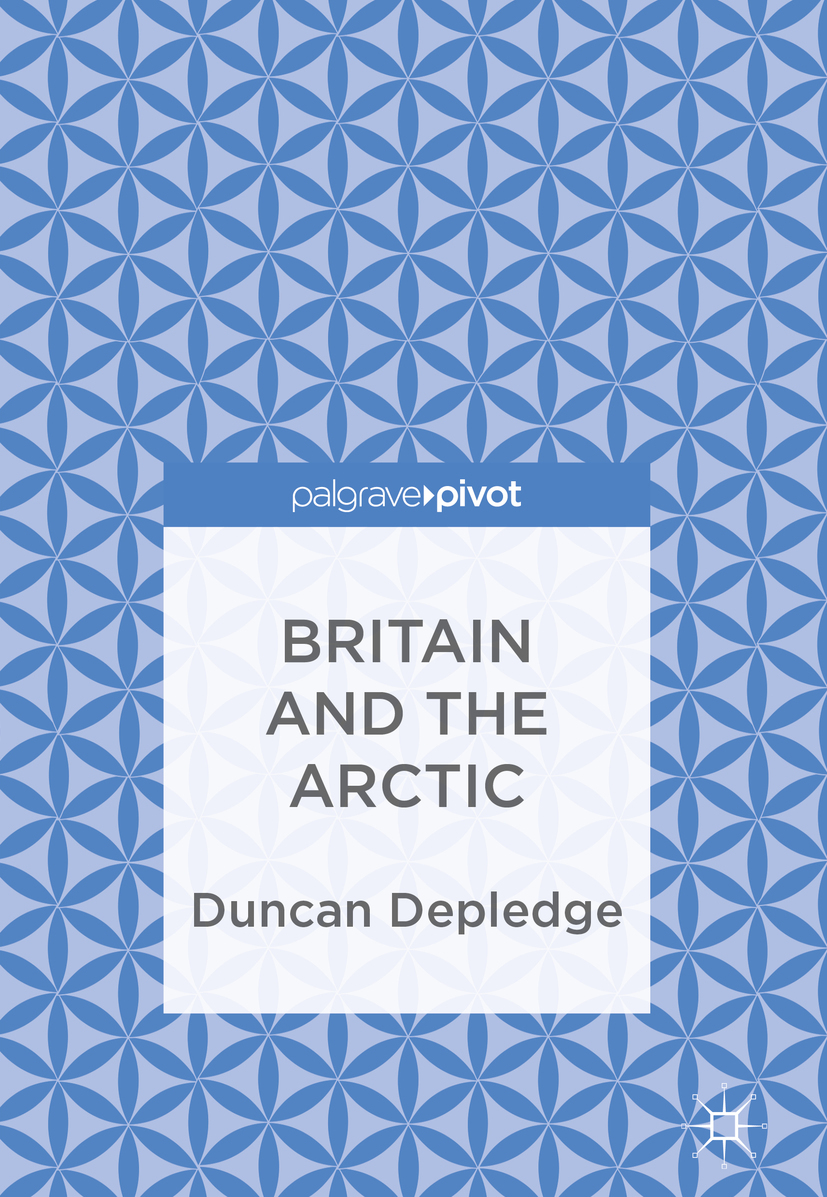 Depledge, Duncan - Britain and the Arctic, ebook
