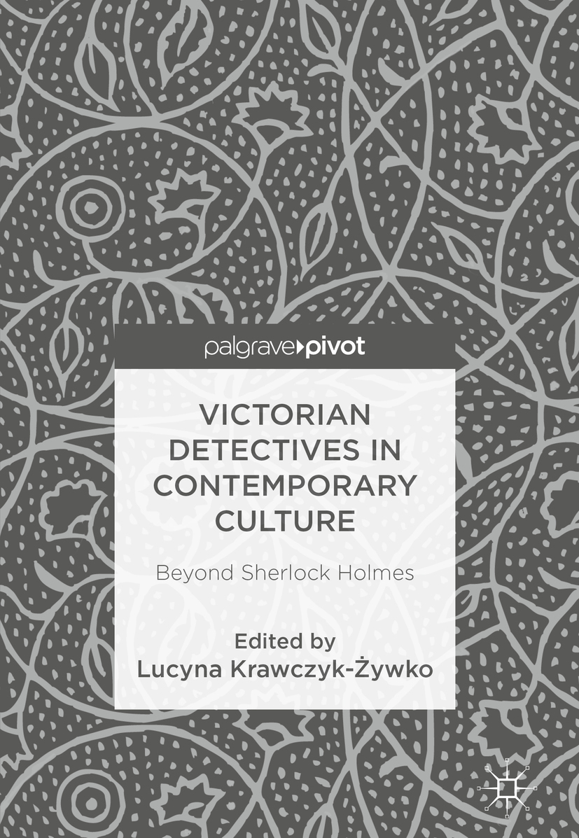 Krawczyk-Żywko, Lucyna - Victorian Detectives in Contemporary Culture, ebook