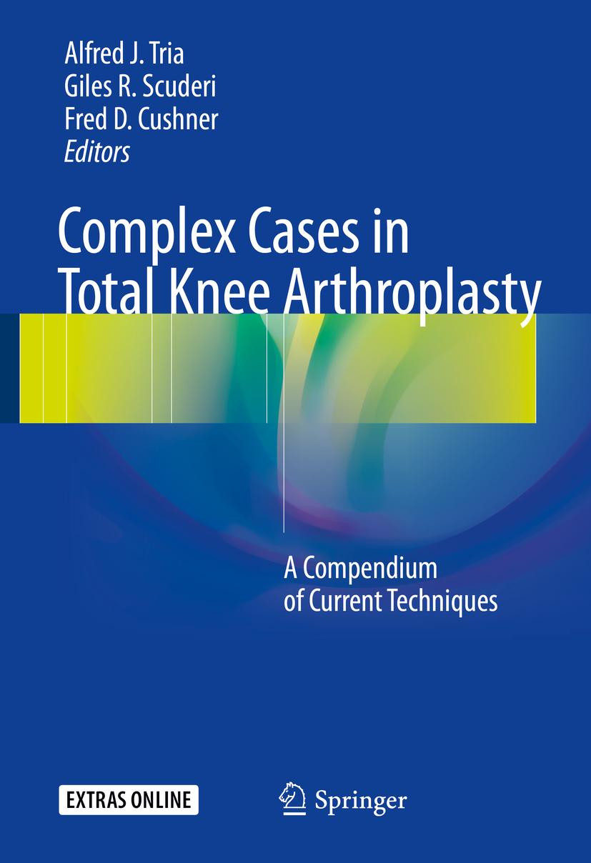 Cushner, Fred D. - Complex Cases in Total Knee Arthroplasty, ebook
