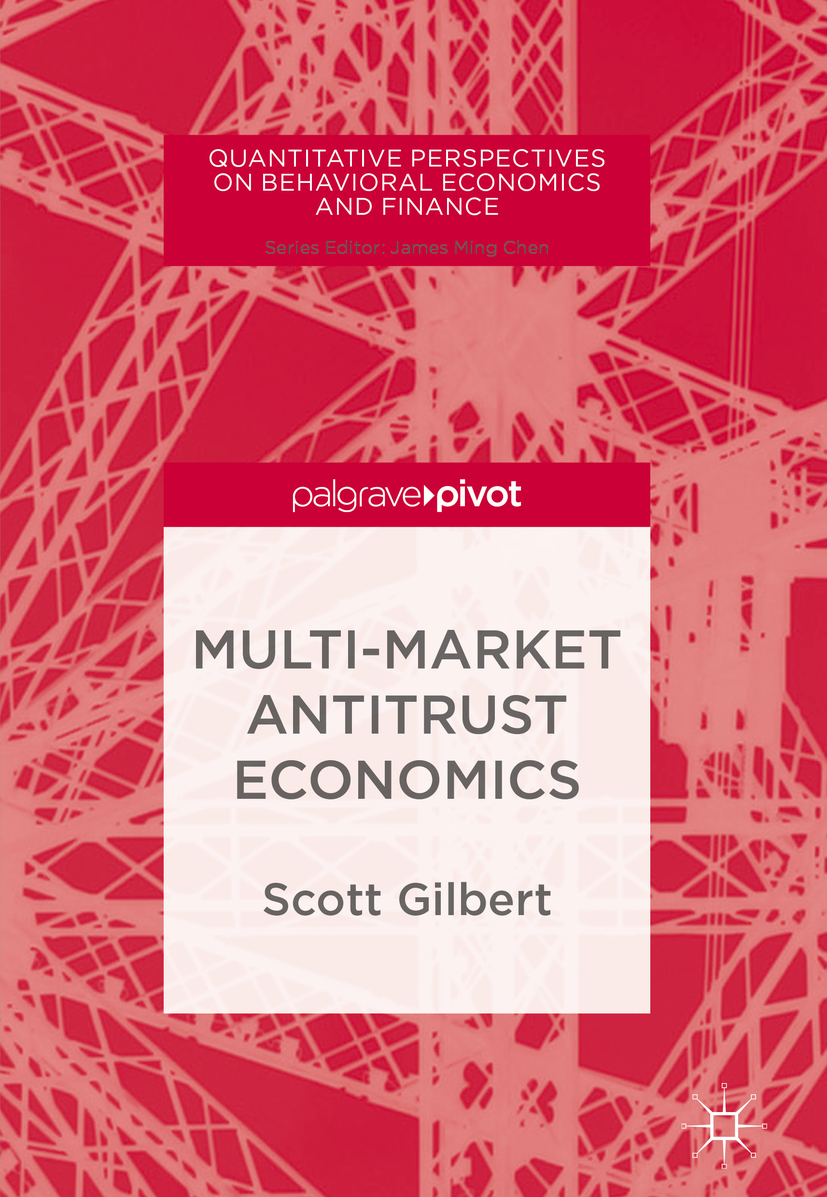 Gilbert, Scott - Multi-Market Antitrust Economics, ebook