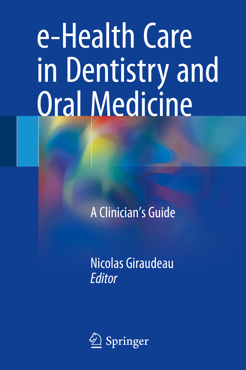 Giraudeau, Nicolas - e-Health Care in Dentistry and Oral Medicine, ebook